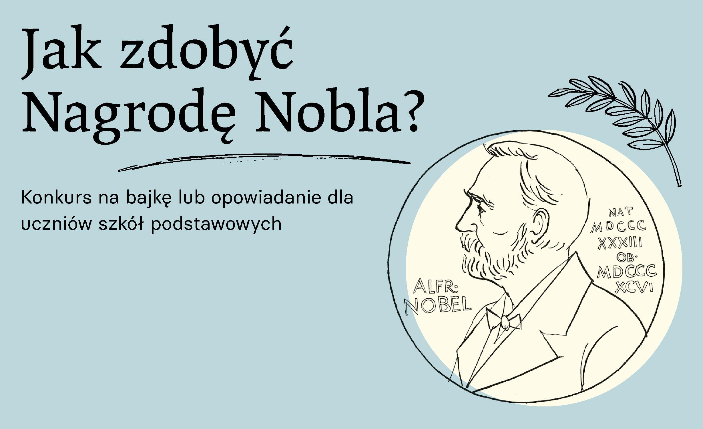 Jak zdobyć Nagrodę Nobla. Konkurs literacki dla uczniów i uczennic szkół podstawowych