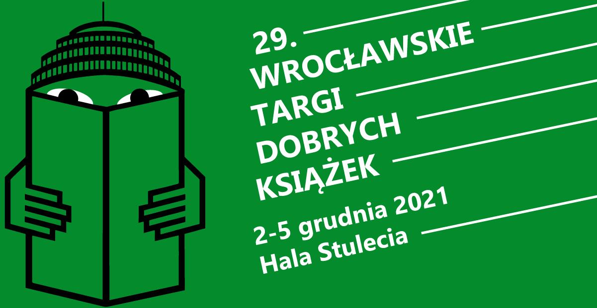 Rusza rejestracja dla wydawców na 29. Wrocławskie Targi Dobrych Książek