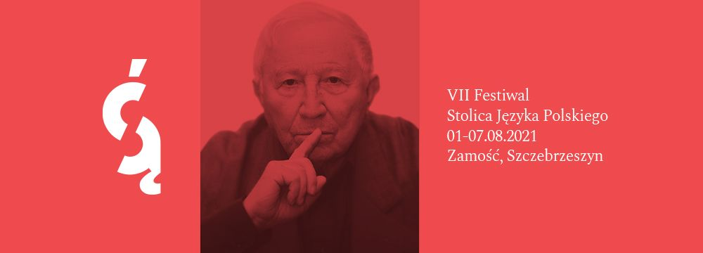 Rok Tadeusza Różewicza na Festiwalu Stolica Języka Polskiego w Szczebrzeszynie