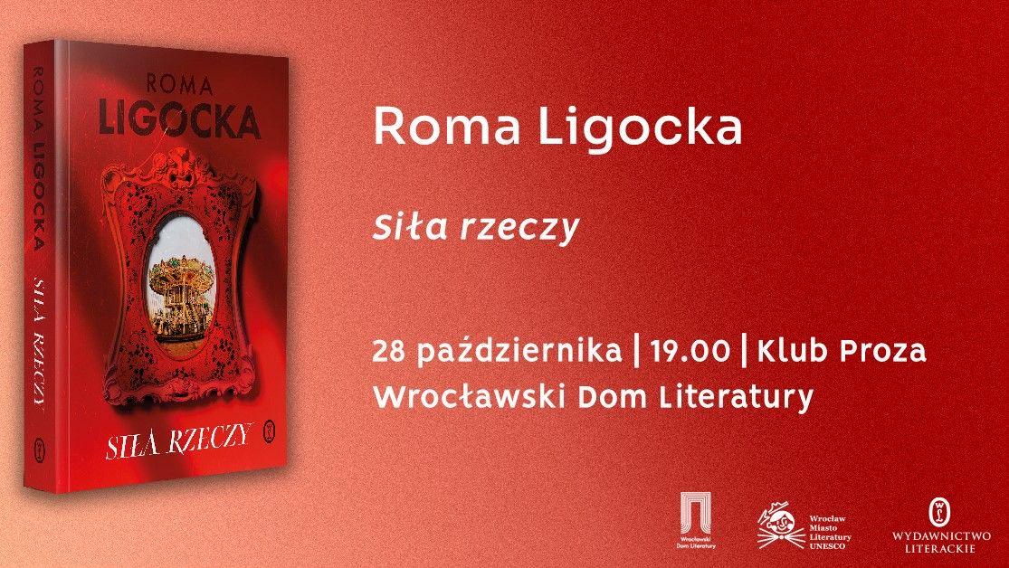 """Roma Ligocka """"Siła rzeczy"""" – spotkanie autorskie we Wrocławiu"""